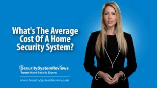 What's The Average Cost Of A Home Security System?
