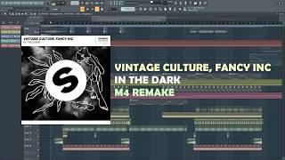 Vintage Culture, Fancy Inc - In The Dark (FL Studio Remake + FLP)