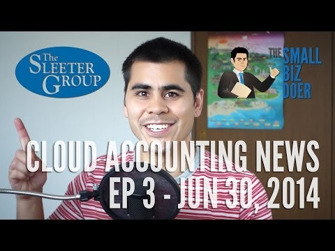 Cloud Accounting News EP3 - June 30, 2014