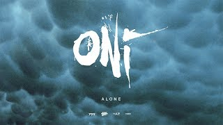 ONI – Alone (Blacklight Media)