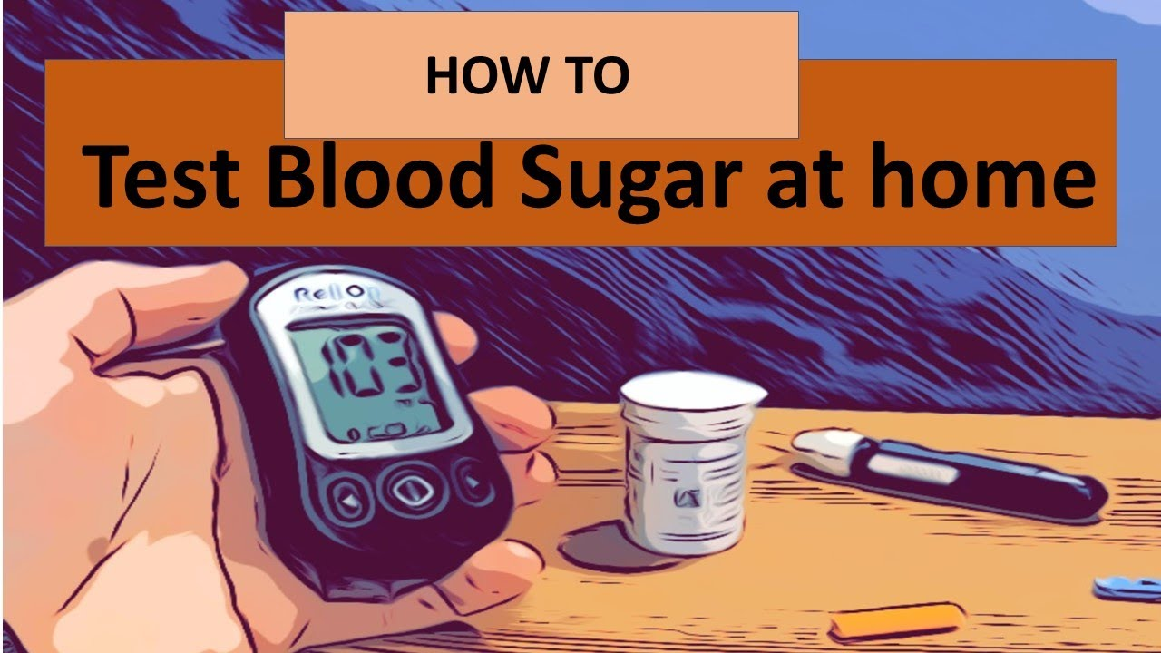 How To Test Blood Sugar At Home With A Glucometer Youtube