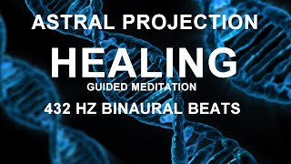 Guided meditation: Astral Projection Hypnosis, Healing the unconscious mind, deep relaxation & sleep