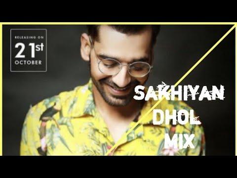 Sakhiyan Mix - 2k19 New Marathidj Song