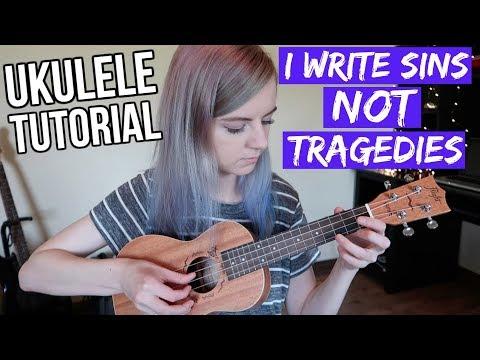 I Write Sins Not Tragedies Panic At The Disco Easy Ukulele