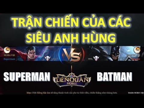 Liên Quân Mobile: Batman đại chiến Superman - Có 1-0-2 trong lịch sử Liên quân! Ai là người thắng?