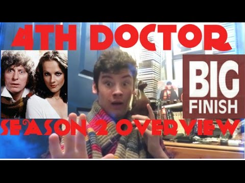 Doctor Who Overview: The Fourth Doctor Adventures Season 2