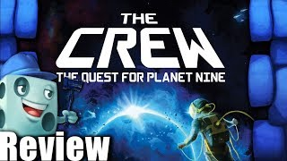 The Crew: The Quest for Planet Nine Review   with Tom Vasel