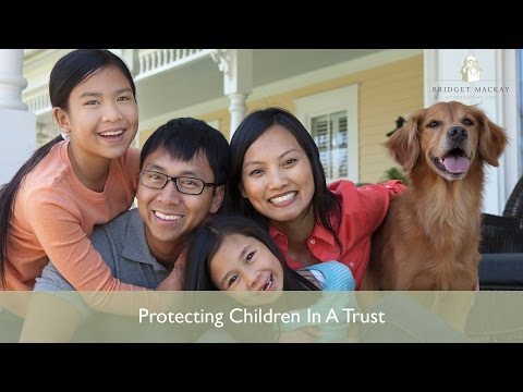 How To Protect Your Children In A Trusts