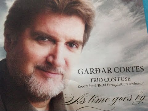 Gardar Cortes | Robert Sund | As time goes by