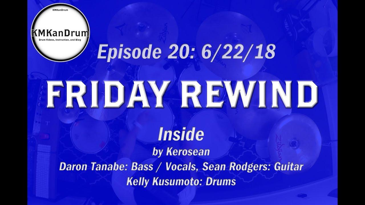 """FRIDAY REWIND Wk.20: """"Inside"""" by Kerosean"""