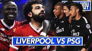 Liverpool 3 PSG 2  | Champions League 2018 - 2019 | PREVIA