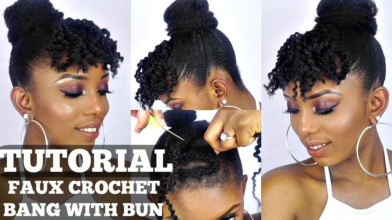 How To Faux Crochet Bangs And Bun Tutorial On Short Natural Hair