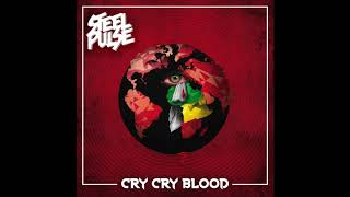 Download lagu Steel Pulse Cry Cry Blood MP3