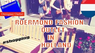 ROERMOND FASHION OUTLET IN HOLLAND