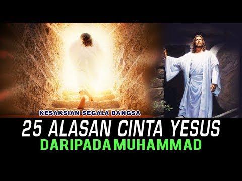 25 Alasan Cinta Yesus daripada Muhammad