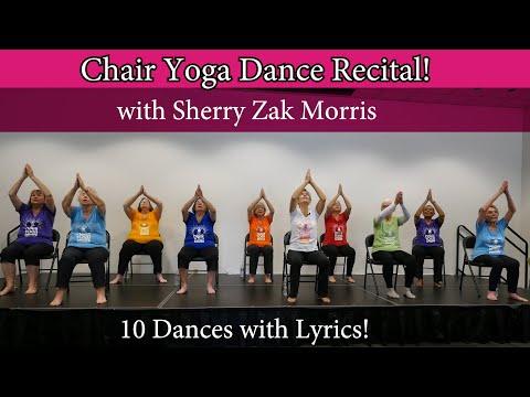LIVE! Chair Yoga Dance Recital - 10 Dances with Lyrics led by Sherry Zak Morris