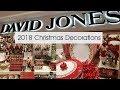 David Jones 2018 Christmas Decorations