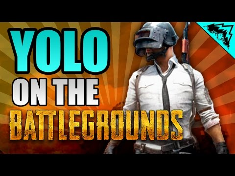 "SERIOUS Player's BATTLEGROUNDS - ""Yolo on the Battlegrounds"" #1 (PUBG Squad Gameplay)"