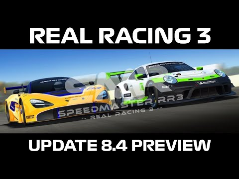 Real Racing 3 Update 8.4 Preview