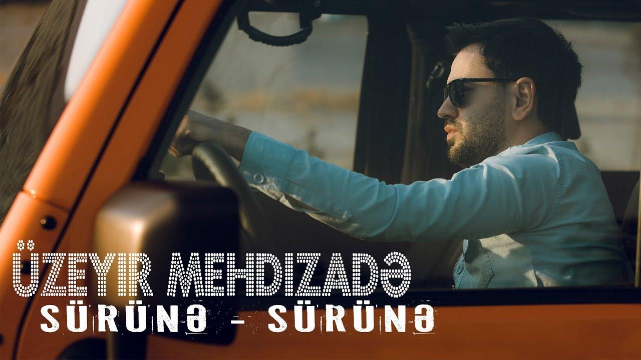 Uzeyir Mehdizade Surune Surune 2018 Youtube
