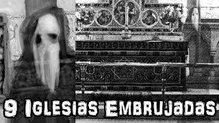 9 Iglesias Embrujadas (1 Es Mexicana)