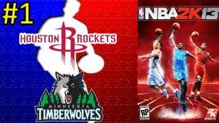 NBA 2K13 #1    Houston Rockets - Minnesota Timberwolves    Montes, Daimiel y Slobulus (En español)