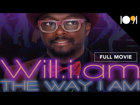 Will.I.Am: The Way I Am (FULL DOCUMENTARY)