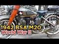 1942 BSA M20 - World War II Motorcycle