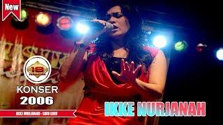 IKKE NURJANAH - LIKU LIKU (LIVE KONSER MUARA BUNGO 2006)