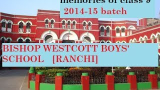 good bye class 9 video bishop westcott boys school