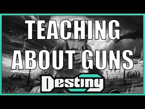 Destiny Classics: Destiny teaches us about guns