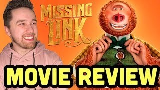 Missing Link (2019) Movie Review | Laika Has Done It Again