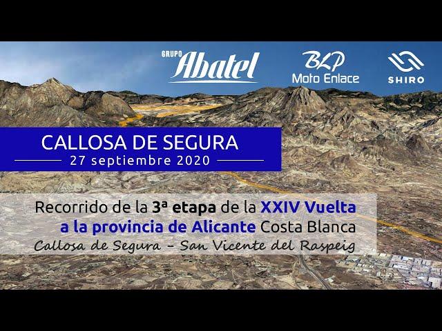 Callosa de Segura. Tercera etapa. Vuelta a la provincia de Alicante 2020