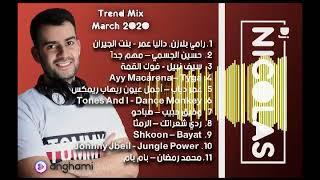 Arabic Dj Mix Dj Nicolas Trend Mix March 2020 ميكس عربي توب مارس