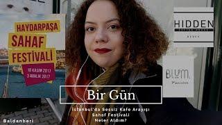 İstanbul'da Sessiz Kafe Var Mı? - Sahaf Festivali - Neler Aldım? I Bir Gün