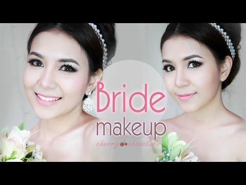 Bridal makeup : แต่งหน้าเจ้าสาวสวยหวานด้วยตัวเอง