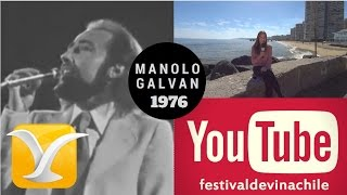 MANOLO GALVAN, Deja de Llorar, Festival de Viña 1976, Carolina Mestrovic, Muelle Vergara