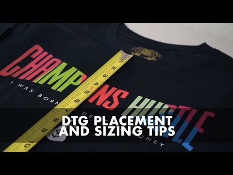 DTG Print Placement and Sizing Tips