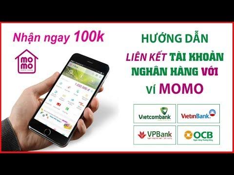 Đăng Ký Ví MoMo - Liên Kết Với Ngân Hàng Vietinbank