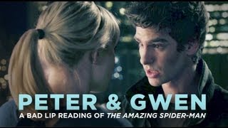 """PETER & GWEN"" — A Bad Lip Reading of The Amazing Spider-Man"
