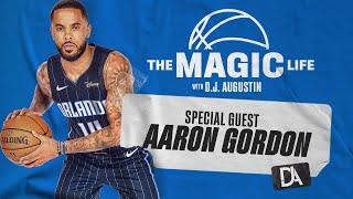 The Magic Life with DJ Augustin: Ep. 2 feat. Aaron Gordon