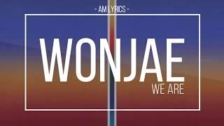 AM Lyrics Woo Won Jae We Are feat Gray