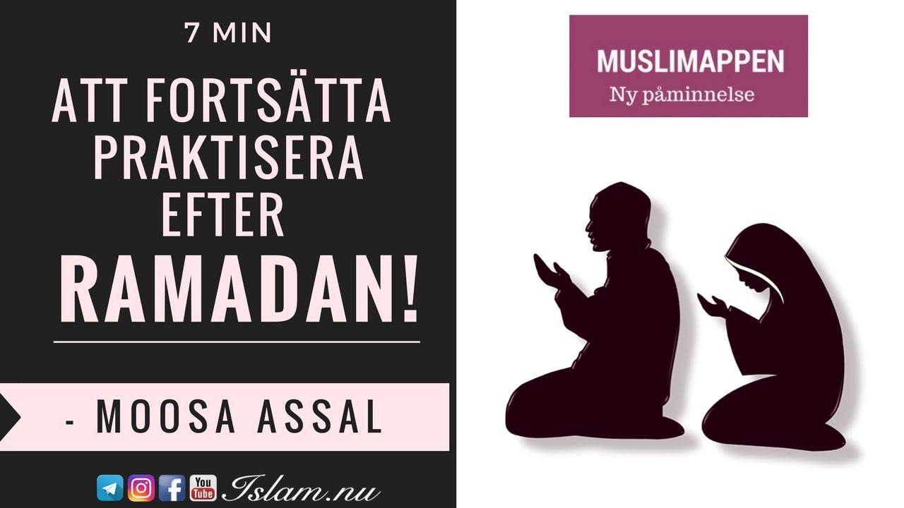 Att fortsätta praktisera Islam efter Ramadan! | 7 min | Muslimappen