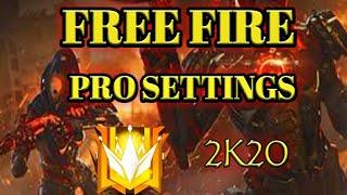 FREE FIRE | pro settings 2k20