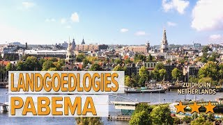 Landgoedlogies Pabema hotel review | Hotels in Zuidhorn | Netherlands Hotels