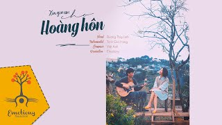 Xin giữ em cho hoàng hôn - acoustic Cover by Dương Thùy Linh ft Trịnh Gia Hưng | Emotiony Production