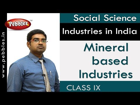 Mineral based Industries : Industries in India | Social Science | AP&TS Syllabus