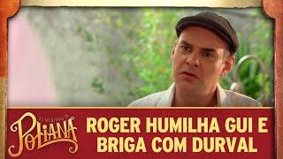 Roger humilha Guilherme e briga com Durval   As Aventuras de Poliana thumbnail
