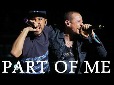 Part Of Me (NEW 2019 Version) - Linkin Park