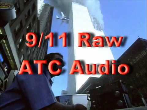 9 11 WTC September 11 2001 Raw FAA ATC Air Traffic Control Audio Tapes 911